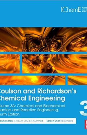 COULSON AND RICHARDSON'S CHEMICAL ENGINEERING VOL 3A 4TH ED