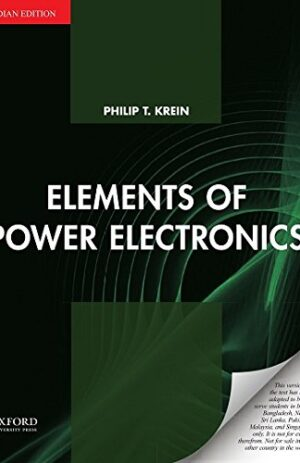 ELEMENTS OF POWER ELECTRONICS SOUTH ASIA ED