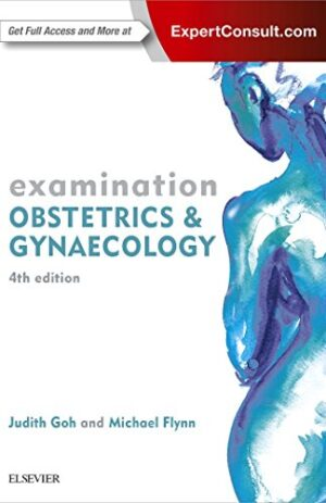 EXAMINATION OBSTETRICS & GYNAECOLOGY WITH ONLINE ACCESS 4TH ED