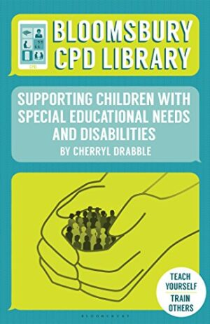 SUPPORTING CHILDREN WITH SPECIAL EDUCATIONAL NEEDS AND DISABILITIES