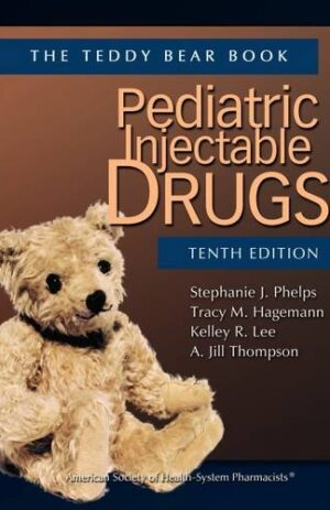 PEDIATRIC INJECTABLE DRUGS 10TH ED