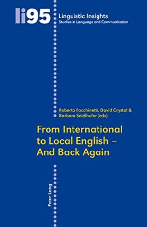 FROM INTERNATIONAL TO LOCAL ENGLISH – AND BACK AGAIN VOL 95