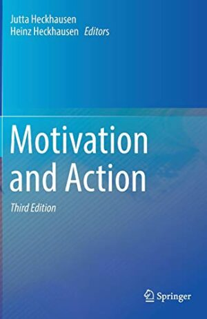MOTIVATION AND ACTION 3RD ED