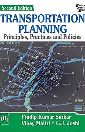TRANSPORTATION PLANNING PRINCIPLES,PRACTICES AND POLICIES 2ND ED