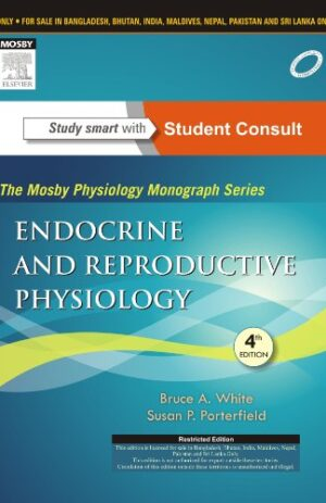 ENDOCRINE AND REPRODUCTIVE PHYSIOLOGY WITH STUDENT CONSULT ONLINE 4TH ED