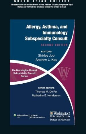 ALLERGY, ASTHMA, AND IMMUNOLOGY SUBSPECIALTY CONSULT 2ND ED