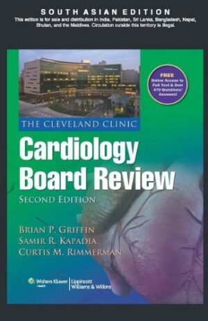 THE CLEVELAND CLINIC CARDIOLOGY BOARD REVIEW WITH ONLINE ACCESS 2ND ED