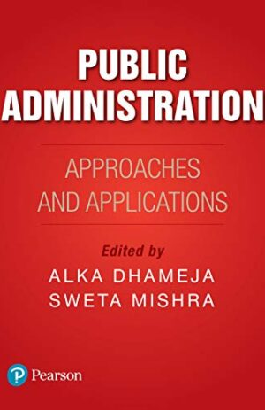PUBLIC ADMINISTRATION APPROACHES AND APPLICATIONS