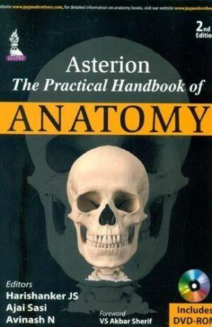 ASTERION THE PRACTICAL HANDBOOK OF ANATOMY 2ND ED