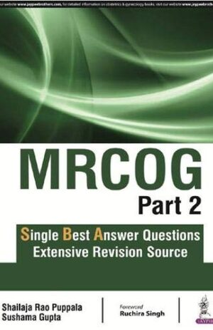 MRCOG PART 2 SINGLE BEST ANSWER QUESTIONS EXTENSIVE REVISION SOURCE