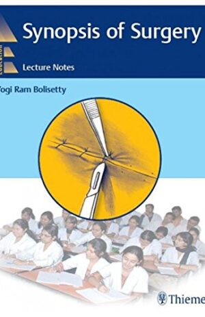 SYNOPSIS OF SURGERY LECTURE NOTES