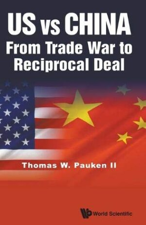 US VS CHINA FROM TRADE WAR TO RECIPROCAL DEAL
